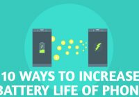 10 Ways To Increase Battery Life Of Android Phone